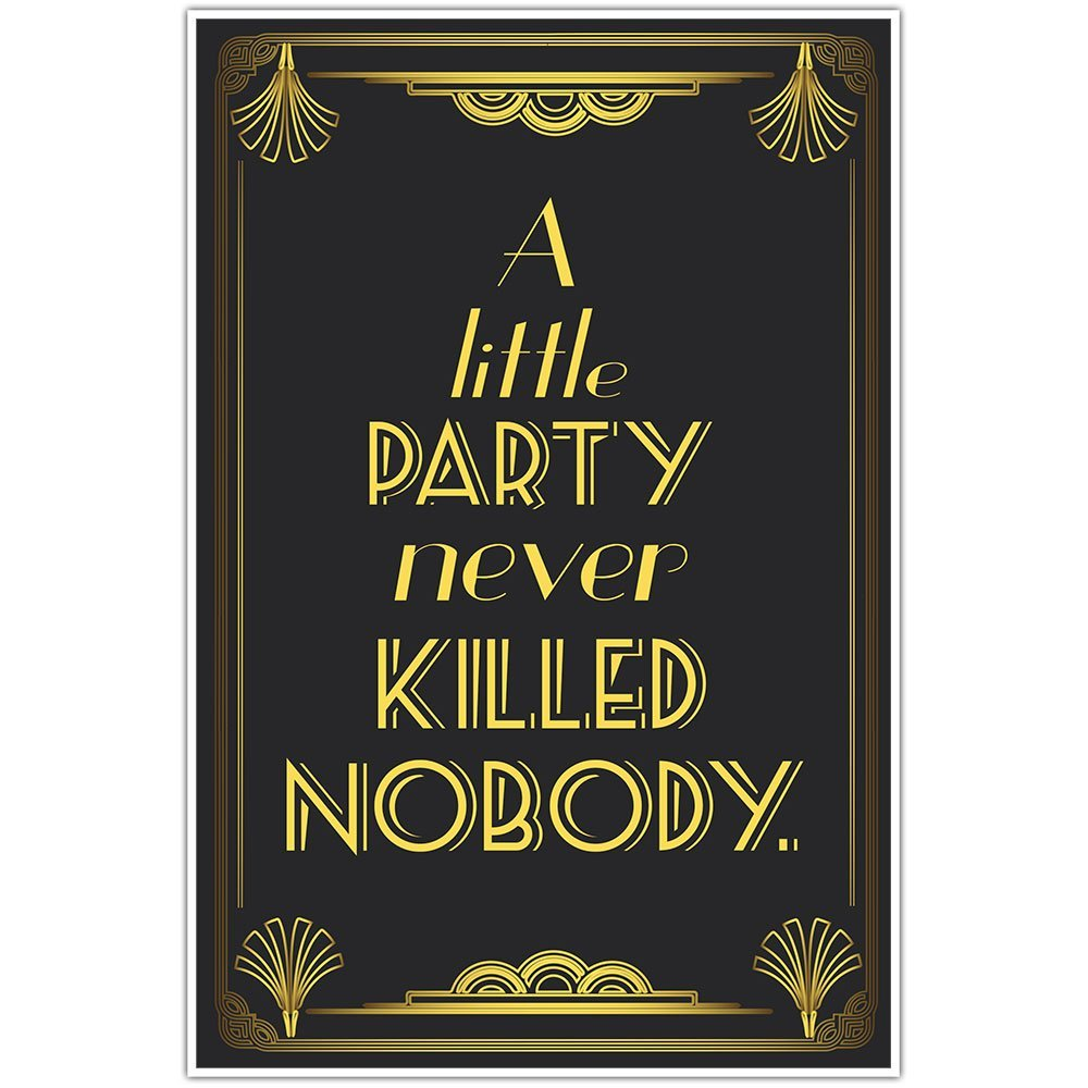 the great gatsby art deco wedding reception sign a little party never killed nobody. Black Bedroom Furniture Sets. Home Design Ideas