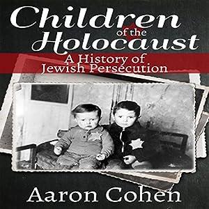 Children of the Holocaust Audiobook