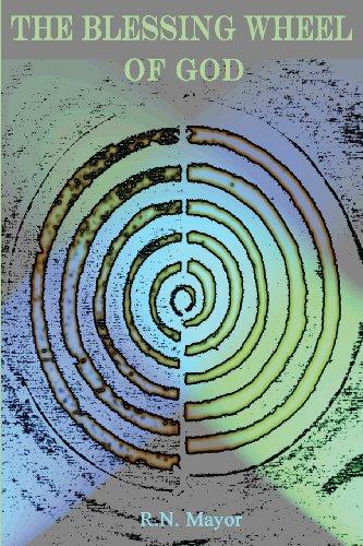 The Blessing Wheel Of God