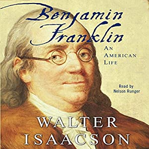 Benjamin Franklin: An American Life Audiobook