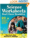 Science Worksheets Don't Grow Dendrites: 20 Instructional Strategies That Engage the Brain