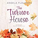 The Turner House (       UNABRIDGED) by Angela Flournoy Narrated by Adenrele Ojo