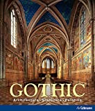 Gothic: Architecture. Sculpture. Painting.