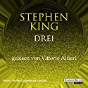 Drei (Der dunkle Turm 2) Audiobook by Stephen King Narrated by Vittorio Alfieri