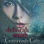 The Crossroads Cafe | Deborah Smith