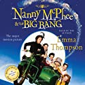 Nanny McPhee and The Big Bang Audiobook by Emma Thompson Narrated by Emma Thompson