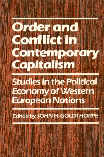 Order and Conflict in Contemporary Capitalism