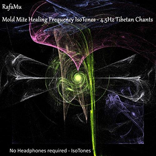 mold-mite-healing-frequency-isotones-45hz-tibetan-chants