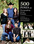 500 Poses for Photographing Group Por...