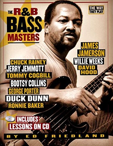 The Way They Play: R&B Bass Masters