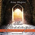 The Passage: Wonderland Series, Book 1 Audiobook by Irina Shapiro Narrated by Eva Kaminsky