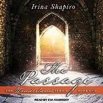 The Passage: Wonderland Series, Book 1   Irina Shapiro