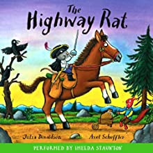 The Highway Rat Audiobook by Julia Donaldson Narrated by Imelda Staunton