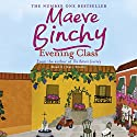 Evening Class (       UNABRIDGED) by Maeve Binchy Narrated by Kate Binchy