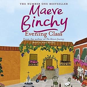 Evening Class | [Maeve Binchy]