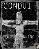 img - for Conduit: The Beginning book / textbook / text book