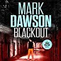Blackout: John Milton, Book 10 Audiobook by Mark Dawson Narrated by David Thorpe