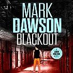 Blackout: John Milton, Book 10 | Mark Dawson
