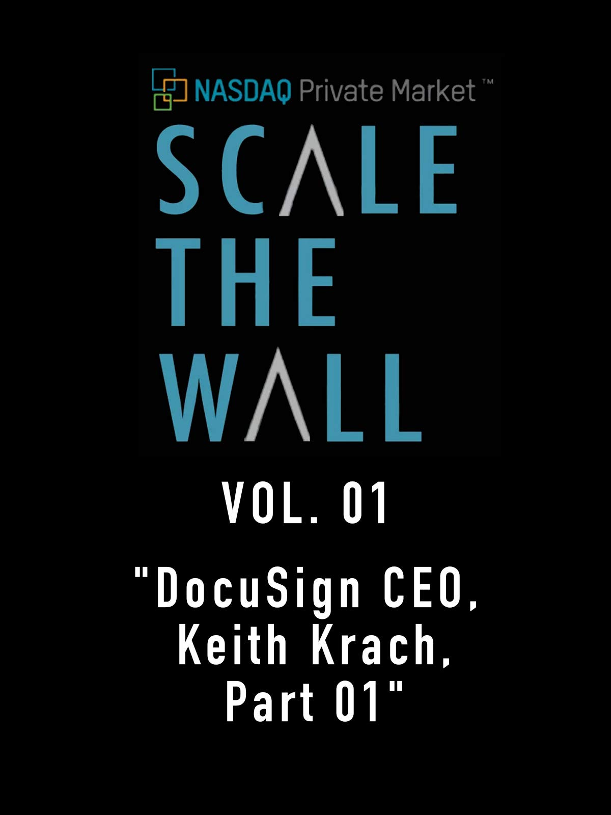 Scale the Wall Vol. 01
