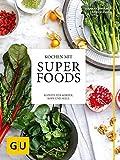 Kochen mit Superfoods: Rezepte für Körper, Kopf und Seele (GU Themenkochbuch)