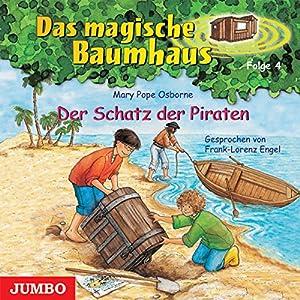 Der Schatz der Piraten (Das magische Baumhaus 4) Hörbuch