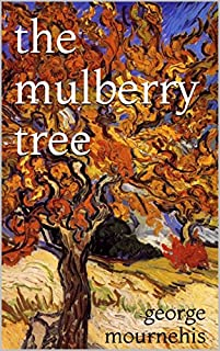 The Mulberry Tree by George Mournehis ebook deal
