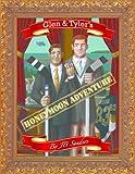 Glen and Tyler's Honeymoon Adventure (Glen & Tyler's Adventures Book 1)