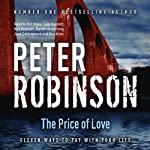 The Price of Love: Eleven Ways to Pay With Your Life | Peter Robinson