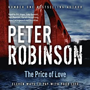 The Price of Love: Eleven Ways to Pay With Your Life | [Peter Robinson]