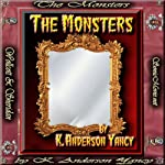 The Monsters | K. Anderson Yancy