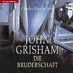 Die Bruderschaft | John Grisham