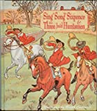 Sing a Song for Sixpence & the Three Jovial Huntsmen