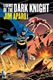 Legends of the Dark Knight: Jim Aparo Vol. 2 (1401242960) by Aparo, Jim