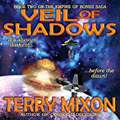 Veil of Shadows: Book 2 of The Empire of Bones Saga | Terry Mixon