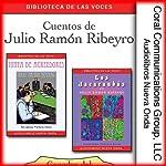 Cuentos de Julio Ramon Ribeyro [Stories of Julio Ramon Ribeyro] | Julio Ramon Ribeyro