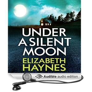 Under a Silent Moon (Unabridged)