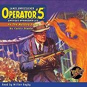 Operator #5 V4: The Melting Death | Curtis Steele