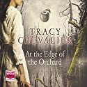 At the Edge of the Orchard Audiobook by Tracy Chevalier Narrated by Liza Ross