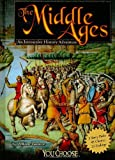 The Middle Ages: An Interactive History Adventure (You Choose Books)