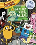 img - for Get on the Mic (Adventure Time) book / textbook / text book