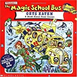 The Magic School Bus Gets Eaten: A Book About Food Chains
