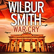 War Cry | Wilbur Smith, David Churchill