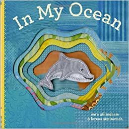 In My Ocean: Sara Gillingham, Lorena Siminovich: 9780811877176: Amazon