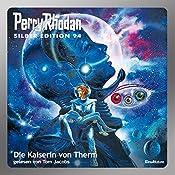 Die Kaiserin von Therm (Perry Rhodan Silber Edition 94) | H. G. Ewers, William Voltz, Clark Darlton, Kurt Mahr, Ernst Vlcek