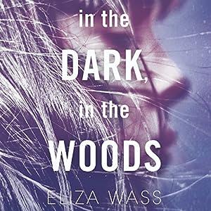 In the Dark, in the Woods Audiobook