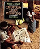 Contemporary Cultural Anthropology (0673399095) by Michael C. Howard