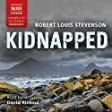 Kidnapped Audiobook by Robert Louis Stevenson Narrated by David Rintoul