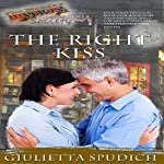 The Right Kiss: The Monday Mystery Society, Book 2 | Giulietta M. Spudich