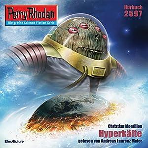 Hyperkälte (Perry Rhodan 2597) Hörbuch