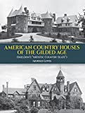 """American Country Houses of the Gilded Age: (Sheldon's """"Artistic Country-Seats"""")"""